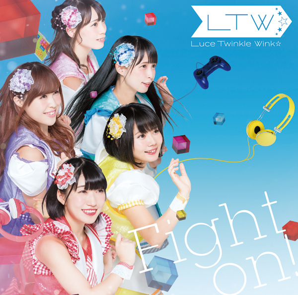 Luce Twinkle Wink☆Fight on!通常盤B(CD only)